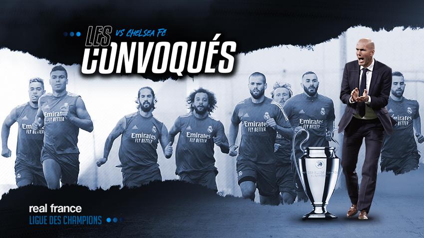 Chelsea - Real Madrid : les convoqués